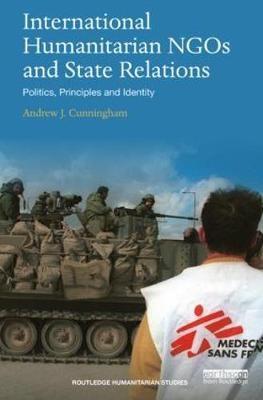 International Humanitarian NGOs and State Relations -