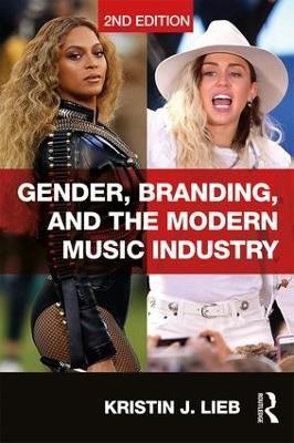 Gender, Branding, and the Modern Music Industry -