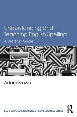 Understanding and Teaching English Spelling - pr_31693