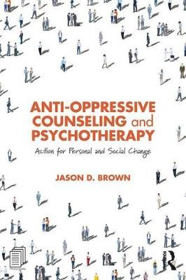 Anti-Oppressive Counseling and Psychotherapy -