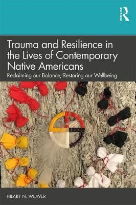 Trauma and Resilience in the Lives of Contemporary Native Americans - pr_246735