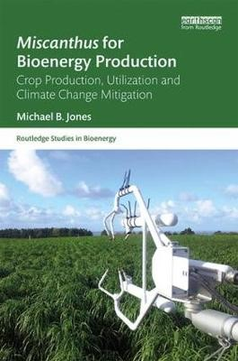 Miscanthus for Bioenergy Production - pr_335715