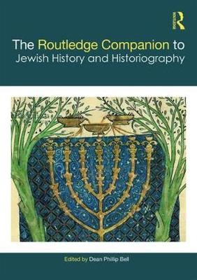 The Routledge Companion to Jewish History and Historiography - pr_31626