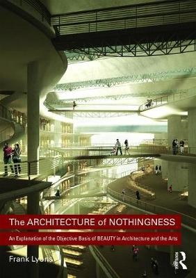 The Architecture of Nothingness -