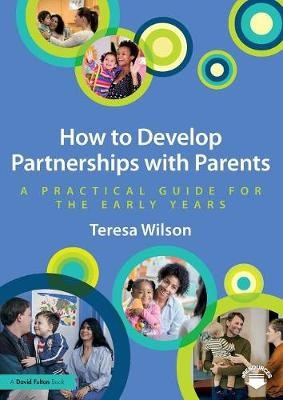 How to Develop Partnerships with Parents - pr_31977