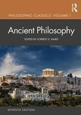Philosophic Classics: Ancient Philosophy, Volume I -