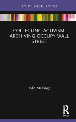 Collecting Activism, Archiving Occupy Wall Street - pr_121