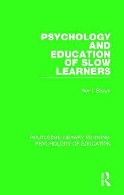 Psychology and Education of Slow Learners - pr_32582