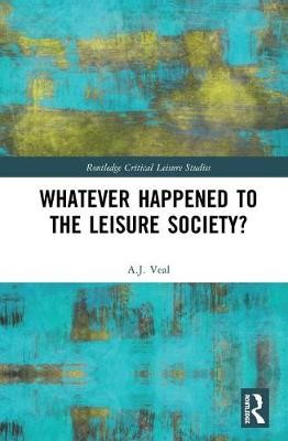 Whatever Happened to the Leisure Society? - pr_387681