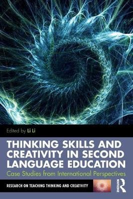 Thinking Skills and Creativity in Second Language Education -
