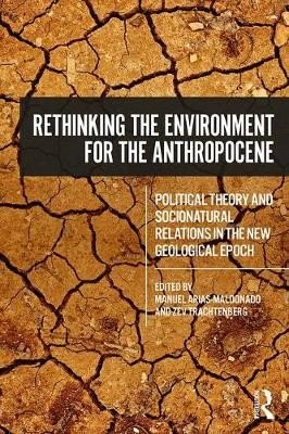 Rethinking the Environment for the Anthropocene - pr_36324