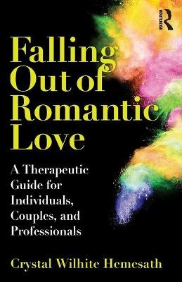 Falling Out of Romantic Love -