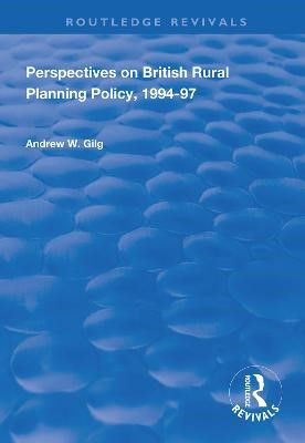 Perspectives on British Rural Planning Policy, 1994-97 - pr_1752958