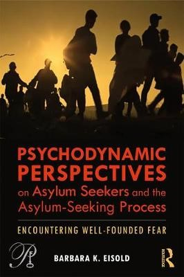 Psychodynamic Perspectives on Asylum Seekers and the Asylum-Seeking Process - pr_233962