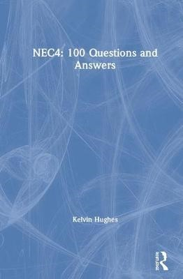 NEC4: 100 Questions and Answers - pr_246768