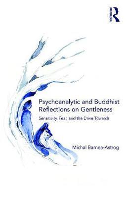 Psychoanalytic and Buddhist Reflections on Gentleness - pr_57354