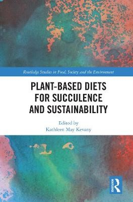 Plant-Based Diets for Succulence and Sustainability - pr_259336