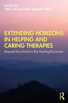 Extending Horizons in Helping and Caring Therapies -