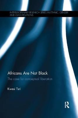 Africans Are Not Black -