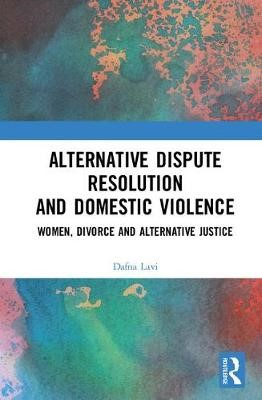 Alternative Dispute Resolution and Domestic Violence - pr_237154