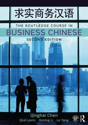 The Routledge Course in Business Chinese -