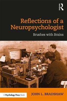 Reflections of a Neuropsychologist -