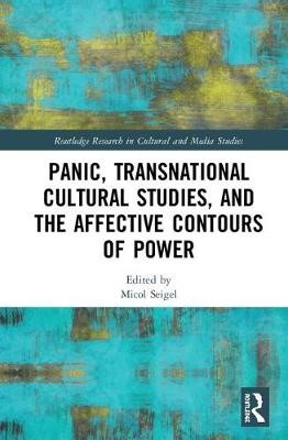 Panic, Transnational Cultural Studies, and the Affective Contours of Power - pr_32703