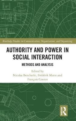 Authority and Power in Social Interaction -