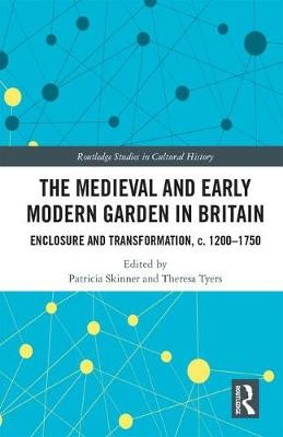 The Medieval and Early Modern Garden in Britain - pr_237548