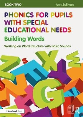 Phonics for Pupils with Special Educational Needs Book 2: Building Words - pr_31493