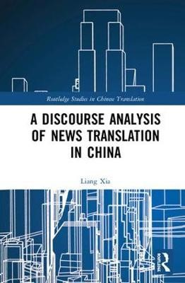 A Discourse Analysis of News Translation in China -