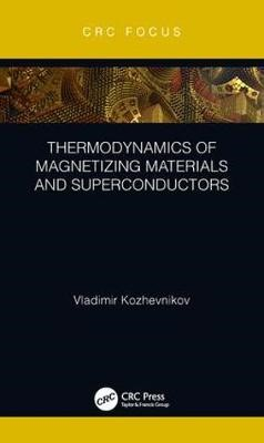 Thermodynamics of Magnetizing Materials and Superconductors - pr_196931