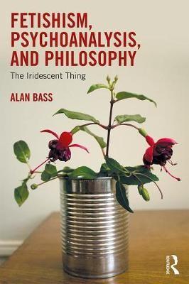 Fetishism, Psychoanalysis, and Philosophy - pr_210453