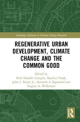 Regenerative Urban Development, Climate Change and the Common Good - pr_335821