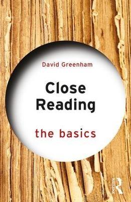 Close Reading: The Basics -