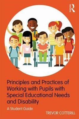 Principles and Practices of Working with Pupils with Special Educational Needs and Disability - pr_35942