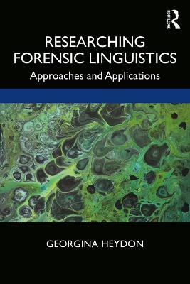 Researching Forensic Linguistics -