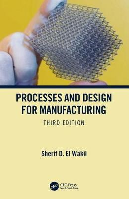Processes and Design for Manufacturing, Third Edition - pr_196728