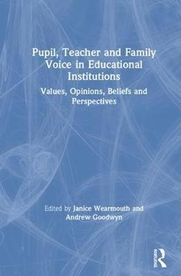 Pupil, Teacher and Family Voice in Educational Institutions - pr_16330