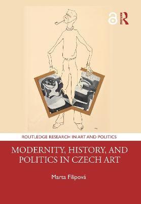 Modernity, History, and Politics in Czech Art - pr_246421