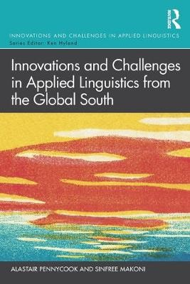 Innovations and Challenges in Applied Linguistics from the Global South -