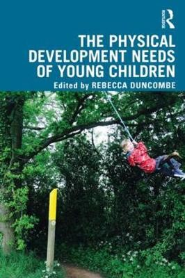 The Physical Development Needs of Young Children - pr_360255