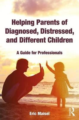 Helping Parents of Diagnosed, Distressed, and Different Children - pr_242130
