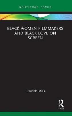 Black Women Filmmakers and Black Love on Screen - pr_36056