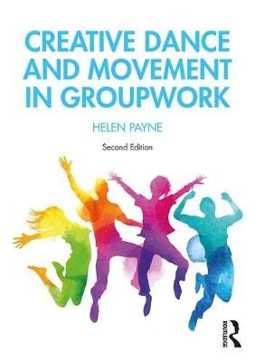 Creative Dance and Movement in Groupwork -