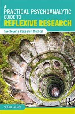 A Practical Psychoanalytic Guide to Reflexive Research - pr_364008