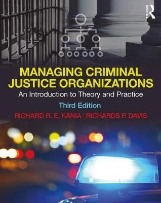 Managing Criminal Justice Organizations -