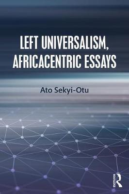 Left Universalism, Africacentric Essays - pr_32069