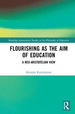 Flourishing as the Aim of Education - pr_246793