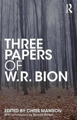 Three Papers of W.R. Bion -
